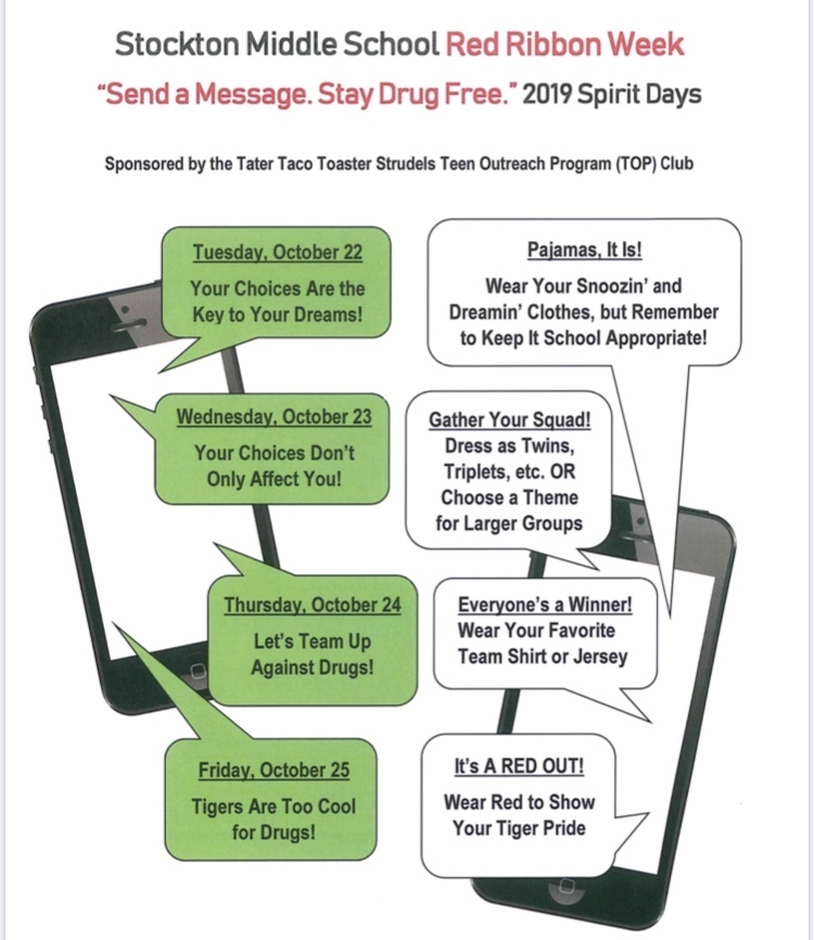 "Stockton Middle School Red Ribbon Week ""Send a Message. Stay Drug Free"" 2019 Spirit Days"